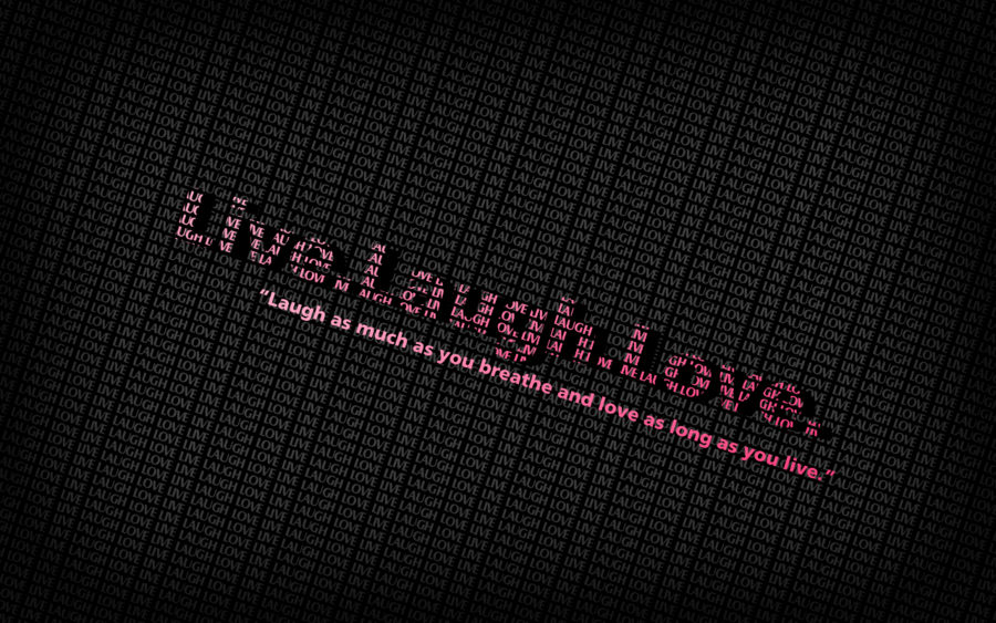 Live Laugh Wallpaper
